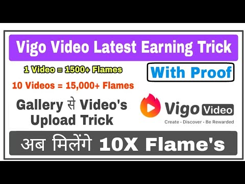 Vigo Video Unlimited Earning Trick | How to Upload Gallery Video's & Get 10X Flames