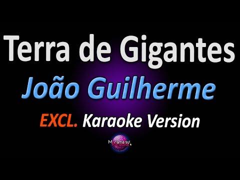 TERRA DE GIGANTES (Karaoke Version) - João Guilherme (C1R / Engenheiros do Hawaii)