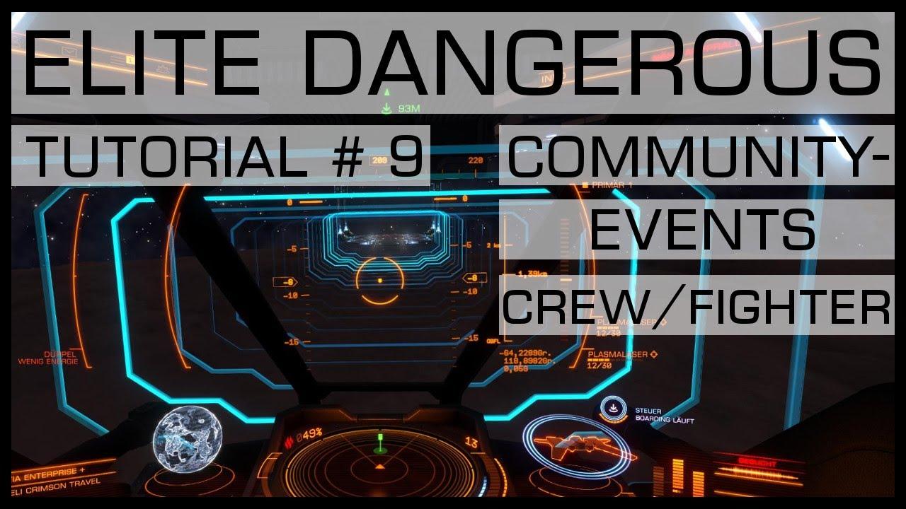 ELITE DANGEROUS | TUTORIAL #9 | Community Events / Crew ...