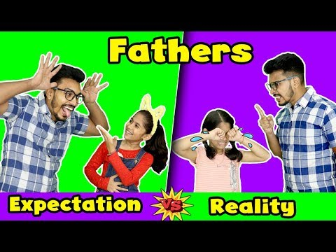 Fathers : Expectations Vs Reality | Pari's Lifestyle Funny Video