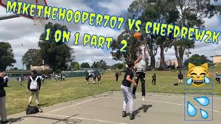 MikeTheHooper707 vs Chefdrew2k Basketball 1 on 1 Pt. 2 l Bloopers/Funny Commentary