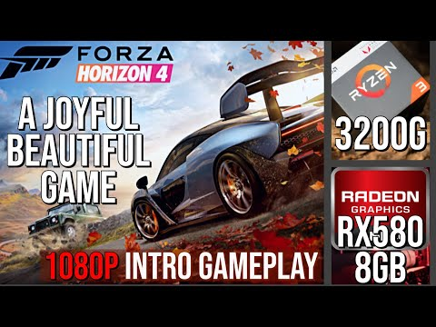Beautiful Forza Horizons 4 Intro Gameplay Ultra Ryzen3 3200G Rx580 8GB