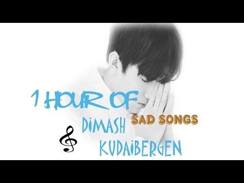 1 HOUR OF DIMASH KUDAIBERGEN      SAD SONGS -  FAN TRIBUTE