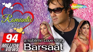 Repeat youtube video Barsaat - 2005 [HD] - Bobby Deol - Priyanka Chopra - Bipasha Basu