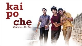 Kai Po Che | Official Trailer