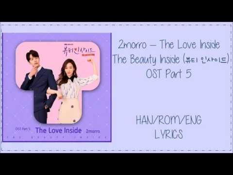 2morro – The Love Inside   The Beauty Inside (뷰티 인사이드) OST Part 5 Lyrics