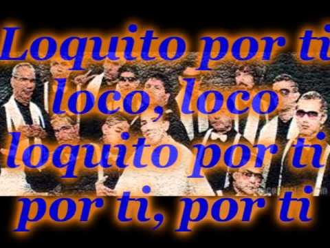 La repandilla-Mentirosa_Loquito por ti (Con letra) - YouTube