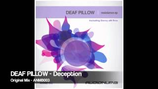 Deaf Pillow - Deception (Original Mix)