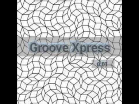 Soul 47 PRESENTAN : Groove Xpress 0.01
