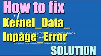 Fix KERNEL_DATA_INPAGE_ERROR in Windows 10/8/7 I SOLUTION 2018
