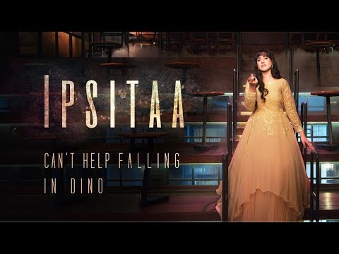 Elvis Presley – Can't Help Falling In Love | In Dino | IPSITAA | Mashup Cover Version