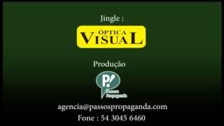 NOVO JINGLE DA OTICA VISUAL, PRODUÇÃO PASSOS PROPAGANDA