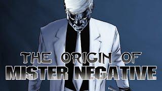 The Origin of Mister Negative