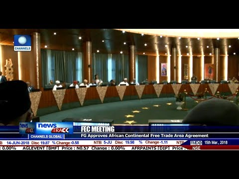 FEC Approves Agreement On African Free Trade