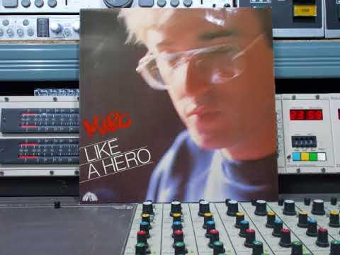 Miro ( Miroslav Žbirka )  Like A Hero Remasterd By B v d M 2018