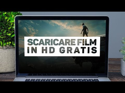 COME SCARICARE FILM IN HD GRATIS | Tutorial ITA 2018