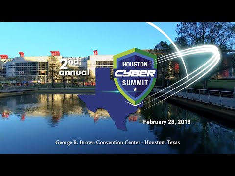 Houston Cyber Summit- 2018 Highlight