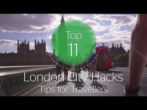 Top 11 London City Hacks: Tips for Travellers