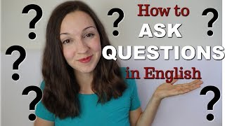 How to Ask Quesтions in English: Top 4 Question Types