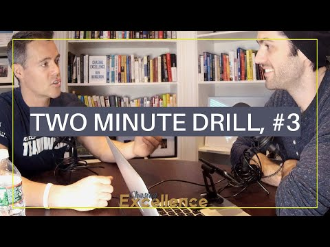 Two Minute Drill, #3 || Chasing Excellence with Ben Bergeron || Ep#057 Mp3