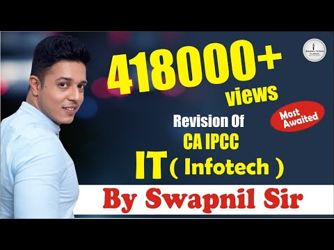 Revision of CA IPCC IT For Nov 2018 - By One & Only CA Swapnil Patni