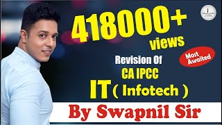 Revision of CA IPCC IT For May 2019/Nov 2019 - By One & Only CA Swapnil Patni
