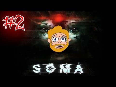Soma - Part 2: Robots Are Our Friends!