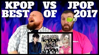 KPOP VS JPOP REACTION BEST OF 2017 (KPOP ALMOST LOST!!!) 2018