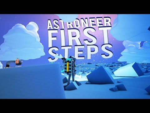 Astroneer Guide/How To Play Tutorial - FIRST STEPS - How To Survive Astroneer