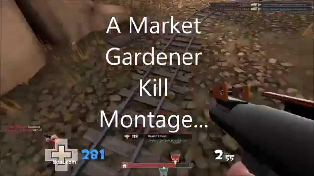 TF2 - Dem Jukes. (A Market Gardener Kill Montage) - YouTube