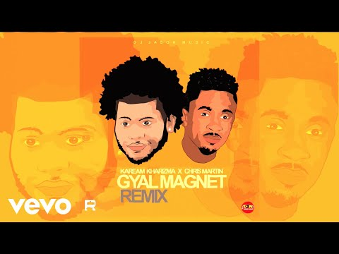 Kaream Kharizma, Christopher Martin - Gyal Magnet (Remix)