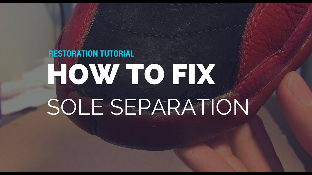 bb73a10ee85c Tutorial  How To Fix Sole Separation - YouTube