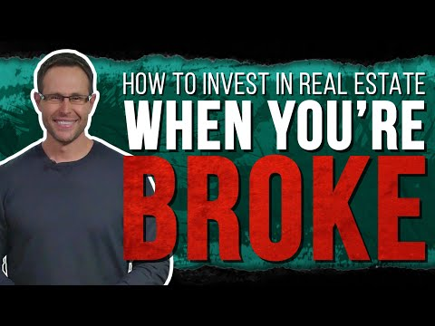 How To Invest in Real Estate When You're Broke