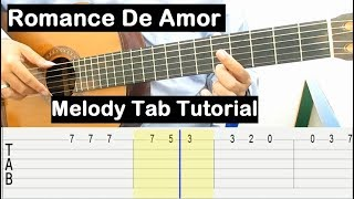 Romance De Amor Guitar Lesson Melody Tab Tutorial Guitar Lessons for Beginners