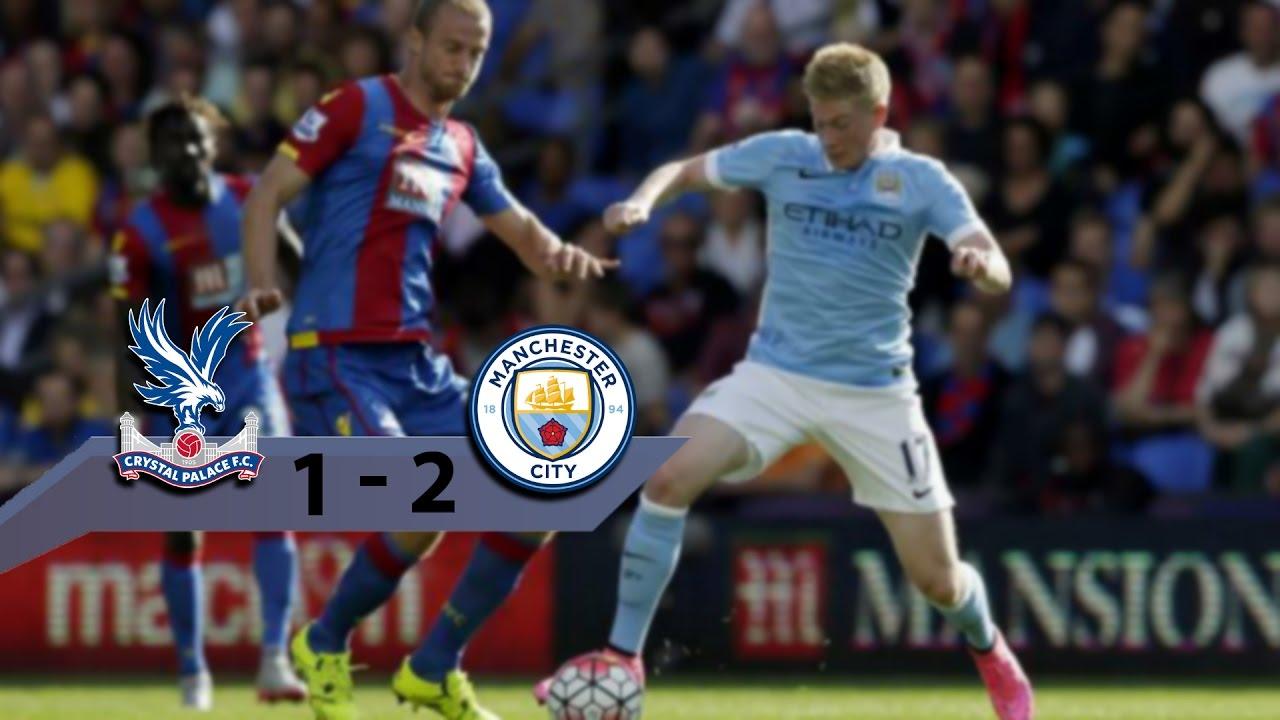 Download Crystal Palace 1 - 2 Manchester City ⚫ Todos os Gols e Melhores Momentos ⚫ Barclays Premier League