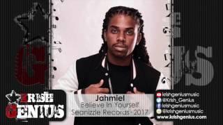 Jahmiel - Believe In Yourself [Motivation Riddim] February 2017
