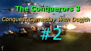 Roblox The Conquerors 3 Gameplay #2 Conquest With Dogjth TC3 Letsplay!