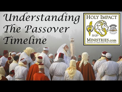 Understanding The Passover Timeline