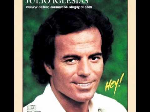 Julio Iglesias - Hey ( English Version )