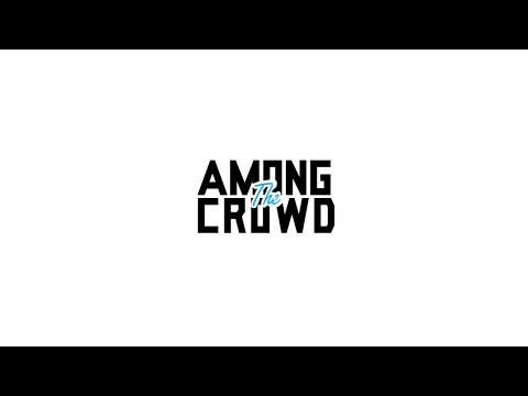 Nomad: Among The Crowd