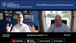 Most Effective use of Data Governance | This Week in Health IT