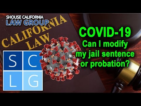 Can I modify my jail or prison sentence during the COVID-19 crisis?