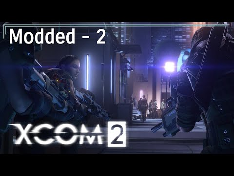 XCOM 2 - Let's Play - Legend Modded [Iron Man] - 2 - Hack The Computer