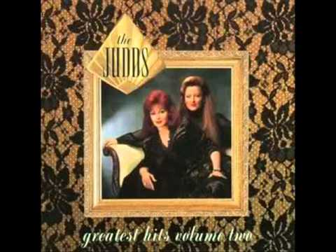 The Judds -Turn It Loose