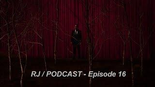 RJ/Podcast 16 - Твин Пикс эп. 17-18