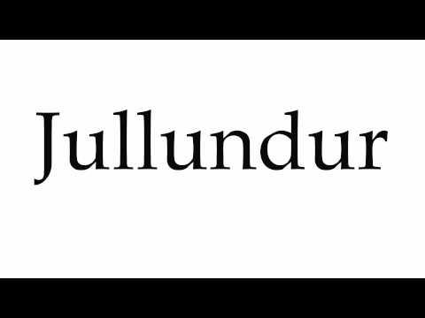 How to Pronounce Jullundur