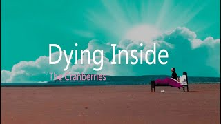 The Cranberries | Dying inside
