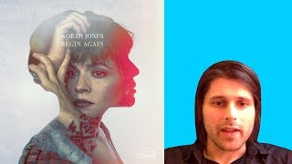 NORAH JONES - BEGIN AGAIN - ALBUM REVIEW