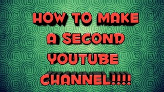 Video How to make a second youtube channel (android ios) download MP3, 3GP, MP4, WEBM, AVI, FLV September 2018