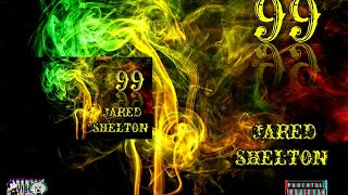 99 JARED SHELTON (OFFICIAL AUDIO)